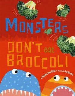 3862564546 c821ee93dc Review of the Day: Monsters Dont Eat Broccoli by Barbara Jean Hicks