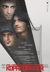 Köprüdekiler (2010)