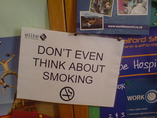 Don't even THINK about smoking.
