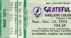 Grateful Dead ticket for 12/19/93 Oakland (borrowed from www.psilo.com)