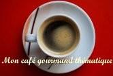 Mon café gourmand thématique
