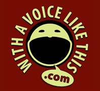 """With a Voice Like This"" Logo"