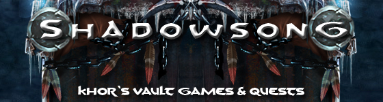 shadowsong khor's vault games and quests