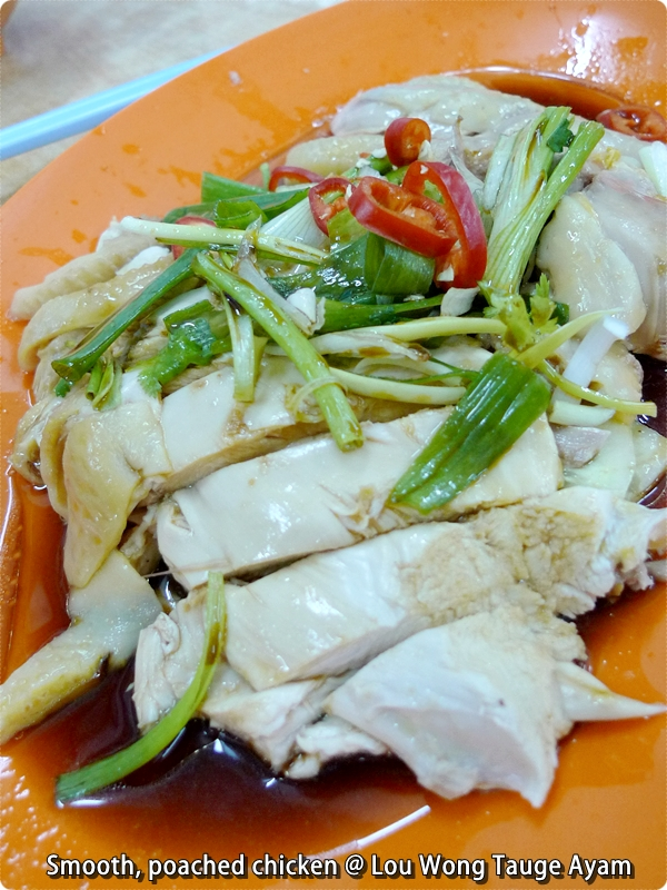 Poached Chicken @ Lou Wong Tauge Ayam