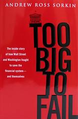 Too Big to Fail - Andrew Sorkin