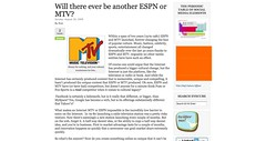 Will there ever be another ESPN or MTV