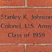 Stanley R. Johnson Colonel, US Army Class of 1959