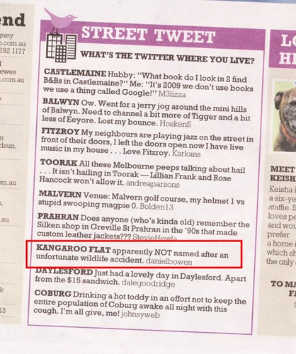 Herald Sun Street Tweet 10/10/2009: Kangaroo Flat: apparently NOT named after an unfortunate wildlife accident.