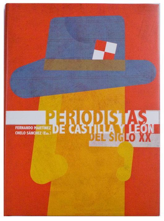 Periodistas de Castilla y León del siglo XX