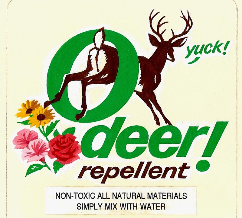 O Deer The winning repellent, I believe, uses an extract of wolf urine....which  lasts longer and works better. The u0027O-DEERu0027 title and label idea was hers.