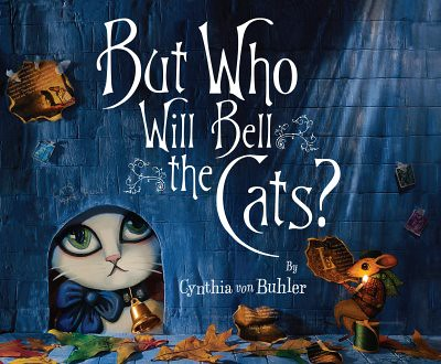 3882573899 a6f7cf6081 Review of the Day: But Who Will Bell the Cats? by Cynthia von Buhler