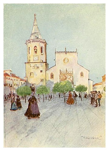 007-Iglesia de San Joao en la Plaza de Thomar-Through Portugal 1907- A.S. Forrest