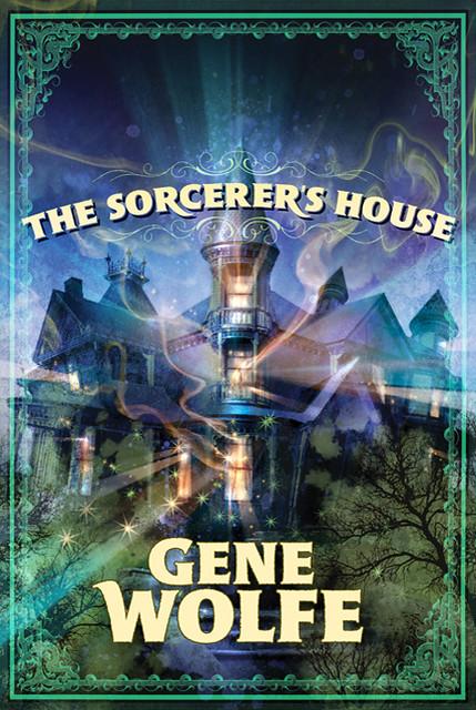 The Sorcerer's House Tor Hardcover Jacket