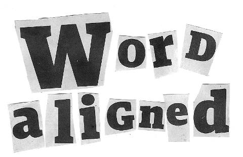 word aligned