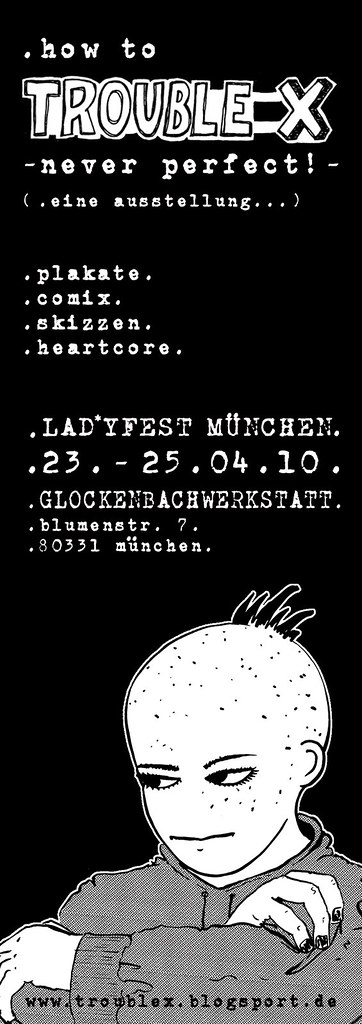 .flyer for the TROUBLE X exhibition at lad*yfest munich from april, 23rd to april, 25th.