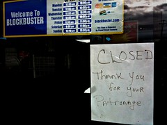 Sign of things to come (jronaldlee) Tags: door sign store closed blockbuster recession msh02101 apictureworthathousandwords msh0210