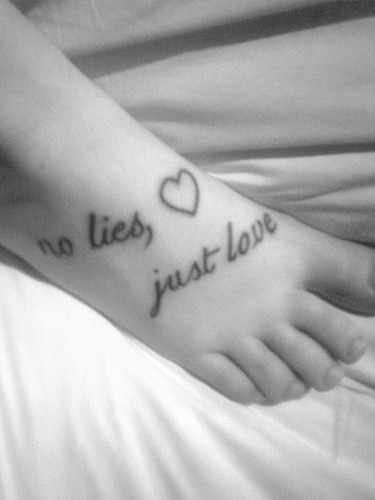 no lies, just love my tattoo,