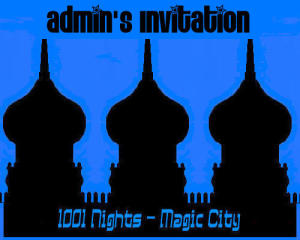 1001 Nights / Magic City Invite