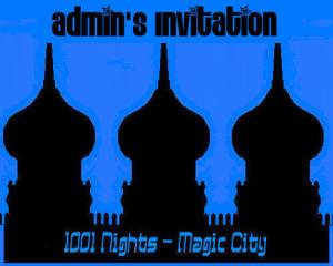 1001 Nights / Magic City Invite