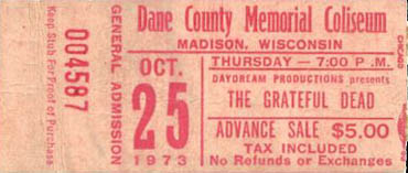 Grateful Dead ticket for 10/25/73 Dane County Memorial Coliseum, Madison, Wisconsin
