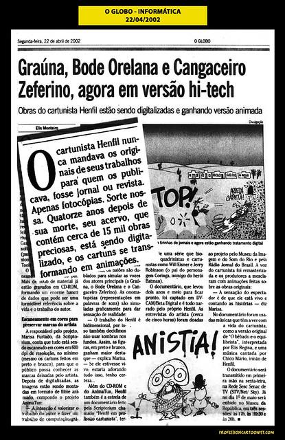 """""""Graúna, Bode Orelana e Cangaceiro Zeferino, agora em versão hi-tech"""" - O Globo - 22/04/2002"""