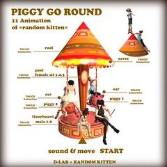 D+R PIGGY GO ROUND