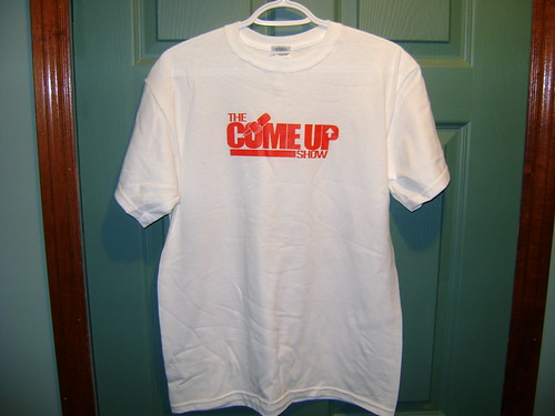 THE COME UP SHOW T-SHIRTS