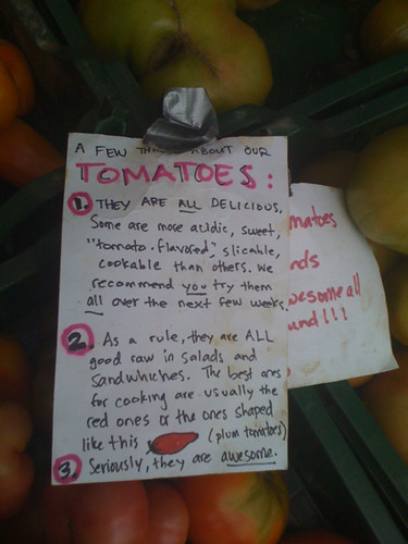 """seriously, they are awesome."" Tomato sign at evolutionary organics"