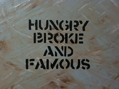 Hungry Broke and Famous