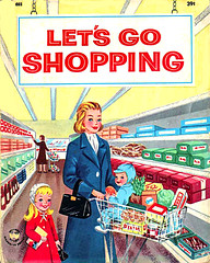 Let's-Go-Shopping (x-ray delta one) Tags: vintage shopping magazine ads advertising mom suburban ad suburbia supermarket retro nostalgia 1940s 1950s americana 1960s atomic populuxe housewife coldwar popularscience popularmechanics magazineillustration atomicpower