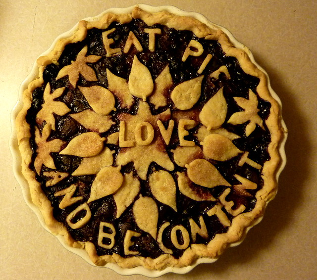 Eat Pie, Love, And Be Content