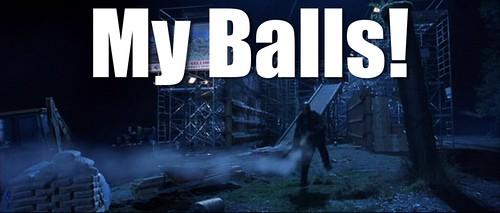 My Balls!