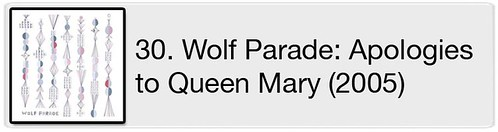 30. Wolf Parade: Apologies to Queen Mary (2005)