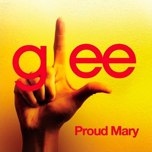 Glee Cast Proud Mary