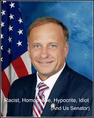 Steve King (Representative, R - Iowa), Right-Wing Homophobe, Racist, Hypocrite and Idiot