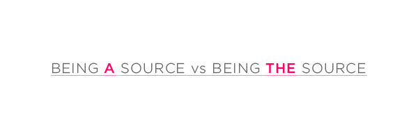 Being a source vs being the source
