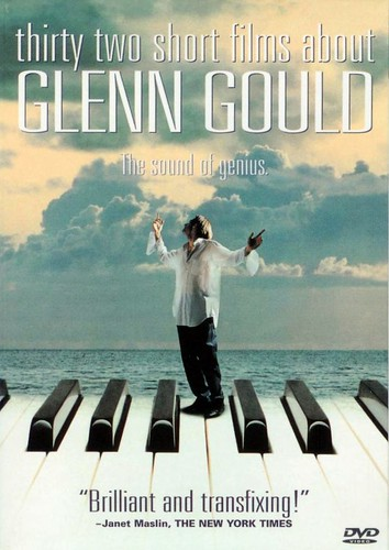 Glenn Gould thirty two short times about