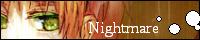 Nightmare♪