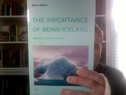 The Importance of Being Iceland: Travel Essays in Art by Michael_Kelleher