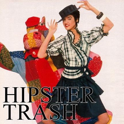 hipster trash