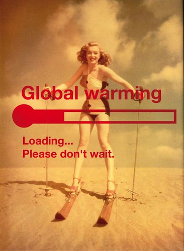 Some like it hot (global warming) Repost About Copenhagen 2009