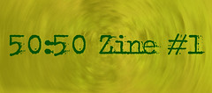 50:50 Zine #1 page link