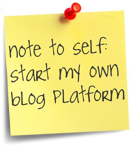 Start your own blog platform