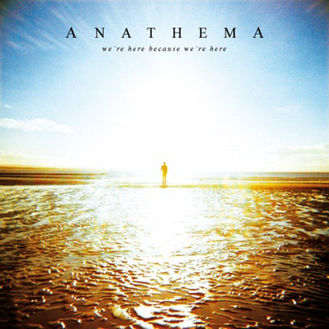 Anathema---We_re-Here-Because-We_re-Here