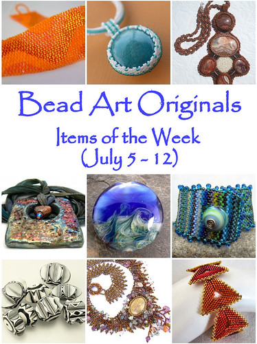 Bead Art Originals Items of the Week (7/6 - 7/12)