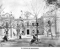 R. Diaz, 1899. El Casino de Monterrey