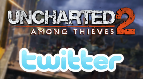 UNCHARTED 2 Twitter update
