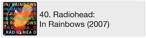 40. Radiohead - In Rainbows (2007)