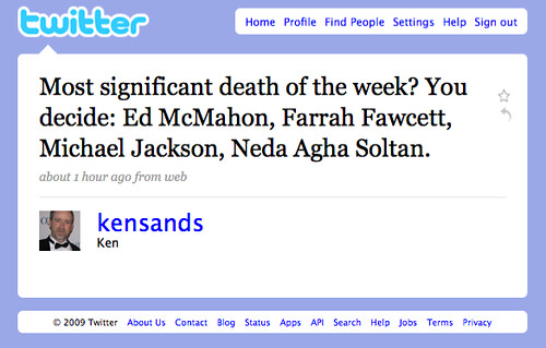 Most significant death of the week? You decide: Ed McMahon, Farrah Fawcett, Michael Jackson, Neda Agha Soltan.