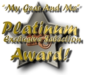 My Gear And Me - Platinum Exclusive Selection Award